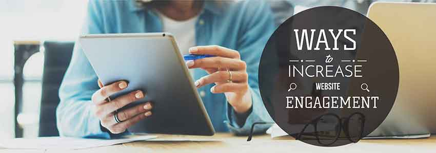 9 Ways to Increase Website Engagement
